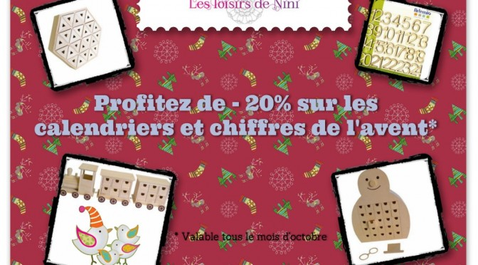 Promotion calendrier Avent !